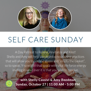 Self Care Sunday with Shelly Cassivi & Amy Reedman | October 27th