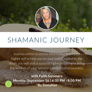 Shamanic Journey by Donation | Monday, September 16th
