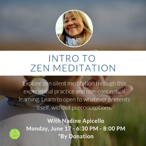 Intro to Zen Meditation with Nadine