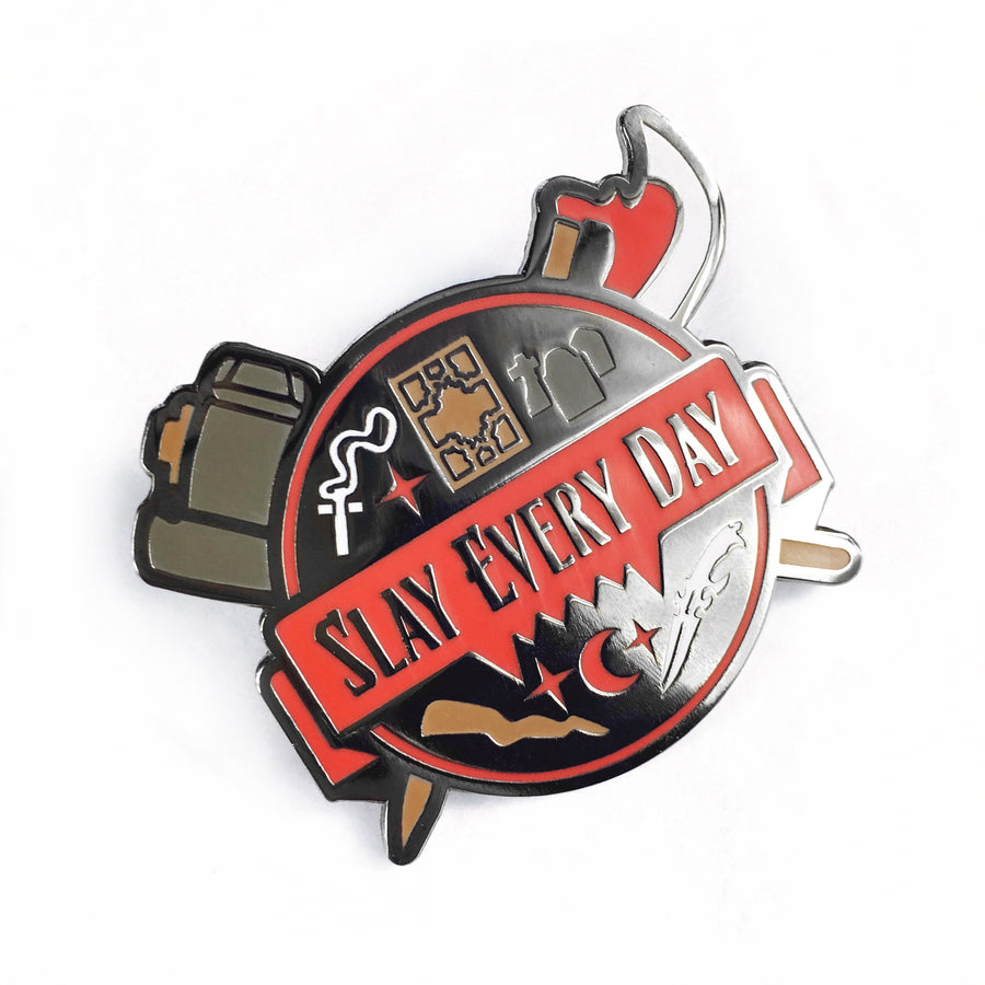 Slay Every Day Pin Badge