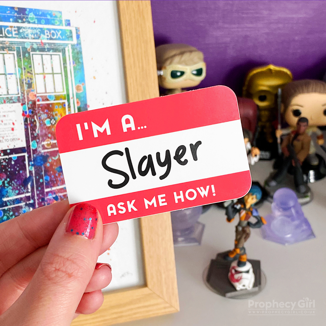 I'm A Slayer Sticker