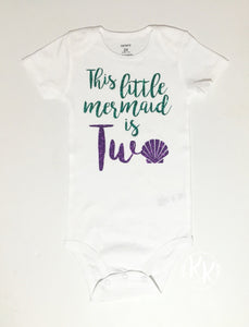 This Little Mermaid Is Two Shirt Birthday Outfit I