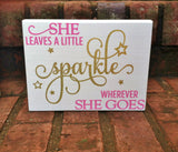 She leaves a little Sparkle Glitter Nursery Sign