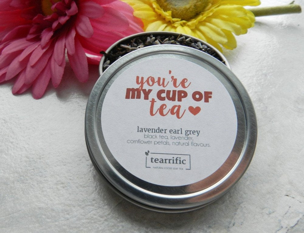 You're My Cup of Tea - Gift Tin-Tearrific