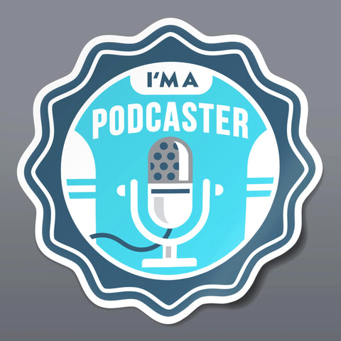 I'm A Podcaster Sticker