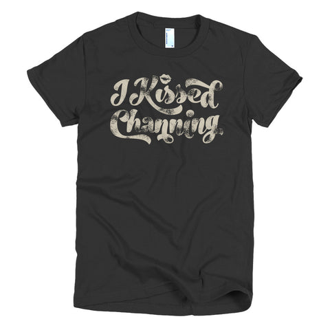 I Kissed Channing T-Shirt