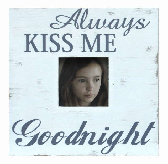 "Frame ""ALWAYS KISS ME GOODNIGHT"" 13x13"" - Rustic White"
