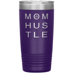 Mom Hustle 20 Ounce Vacuum Tumbler