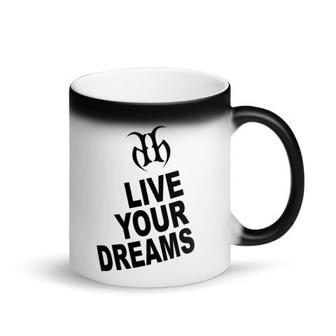 Live Your Dreams Matte Black Magic Coffee Mug