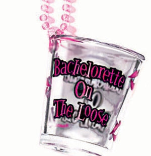 Bachelorette On The Loose Tot Glass - Miss Behaviour Bachelorette Parties
