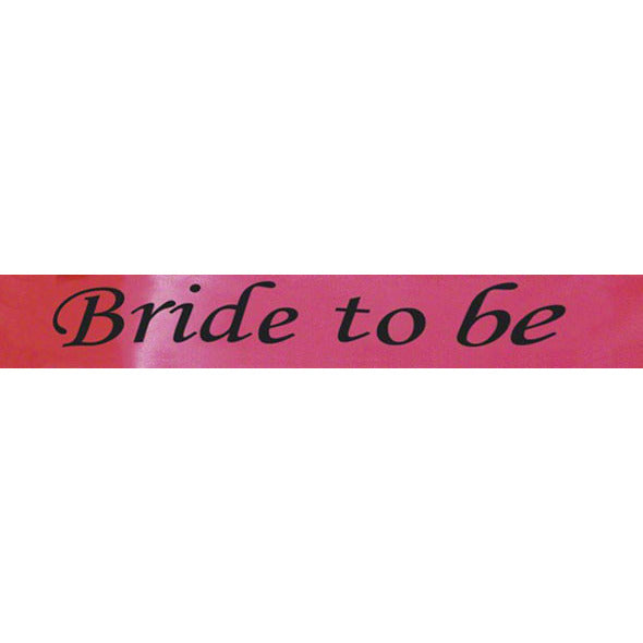 Bride to Be Sash - Bright Pink Satin - Miss Behaviour Bachelorette Parties