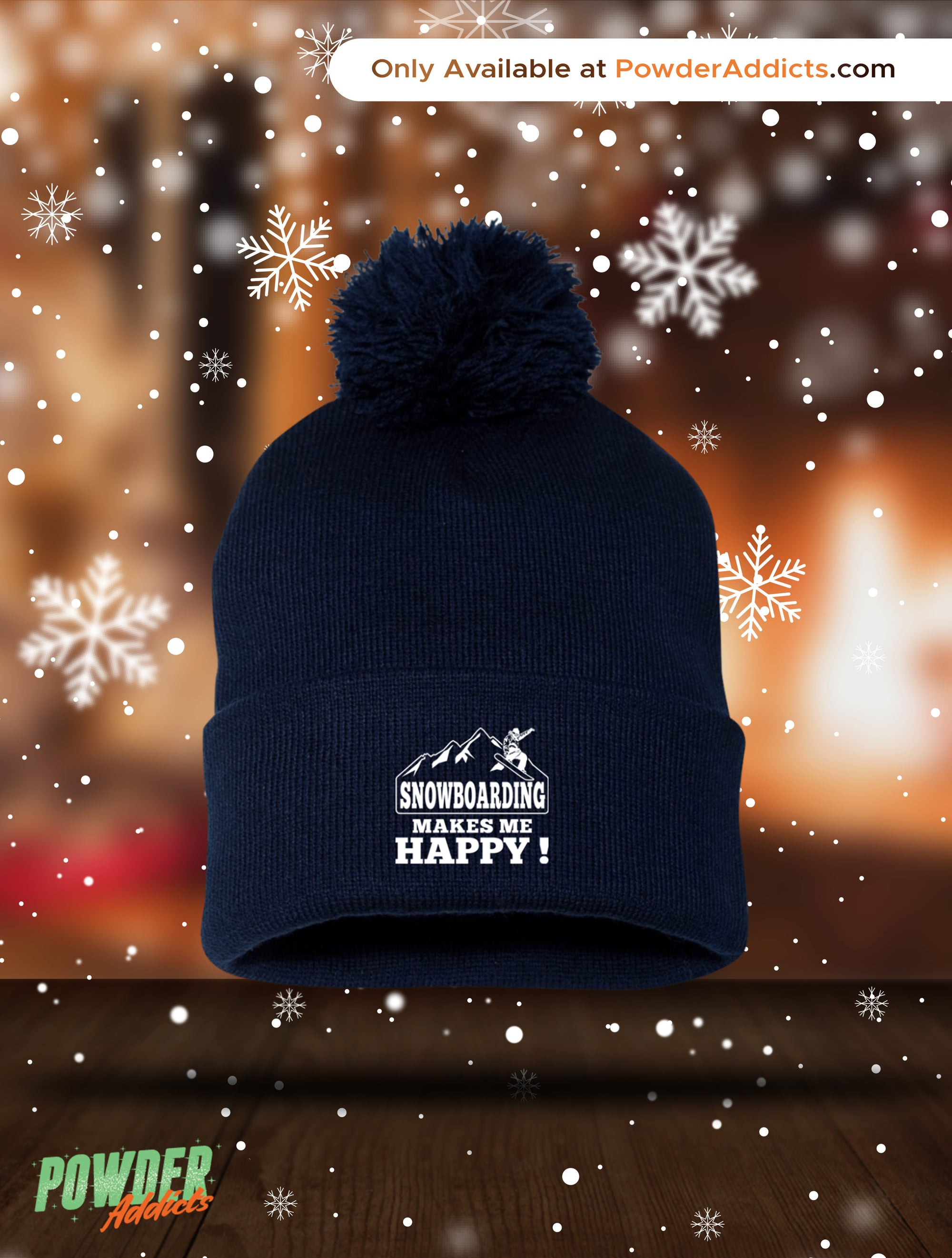 Snowboarding Makes Me Happy Pom Pom Knit Cap - Powderaddicts