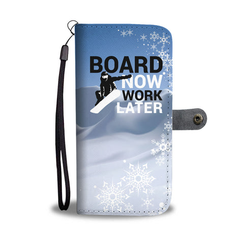 Board Now Work Later Phone Wallet Case - Powderaddicts