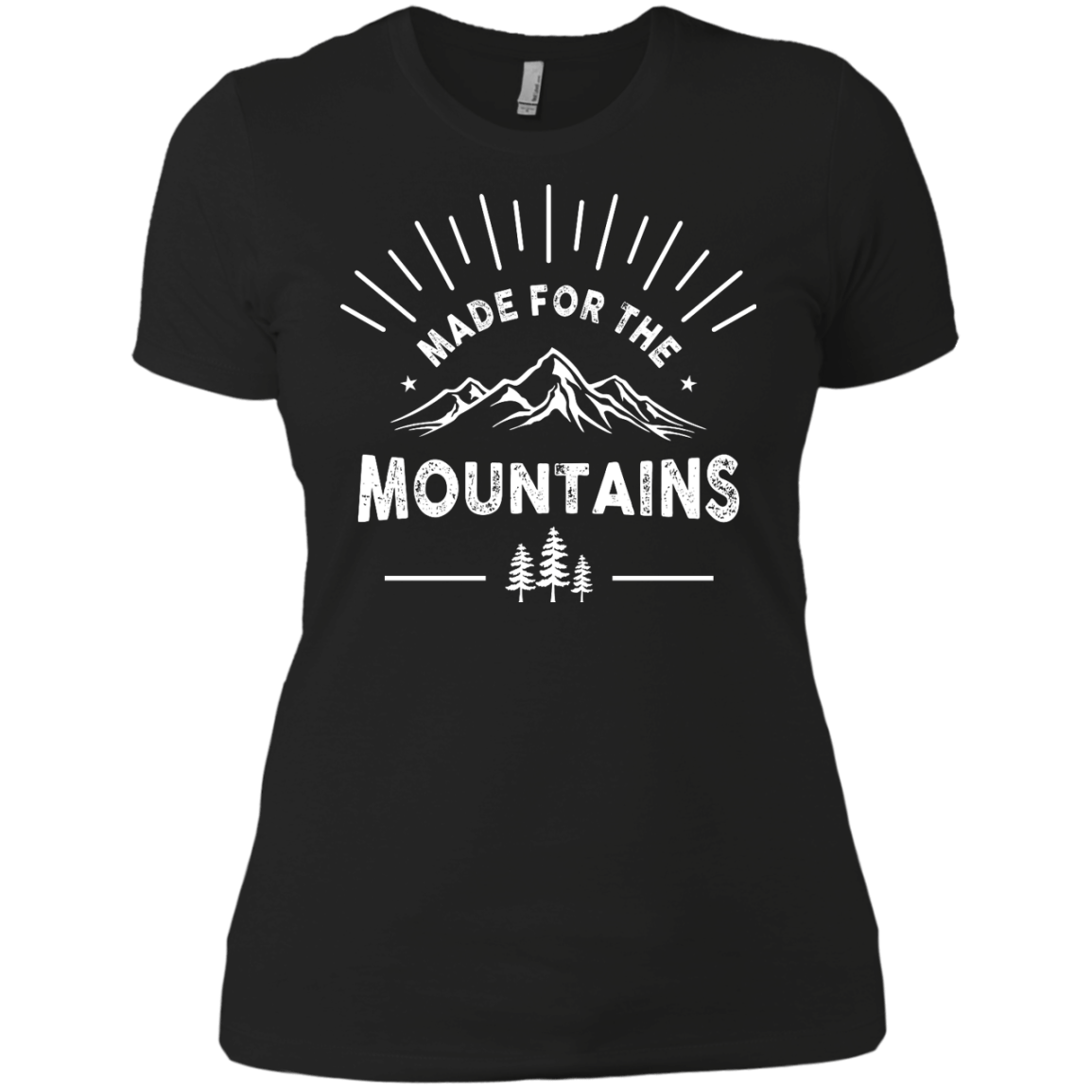 Made For The Mountains Ladies Tees - Powderaddicts
