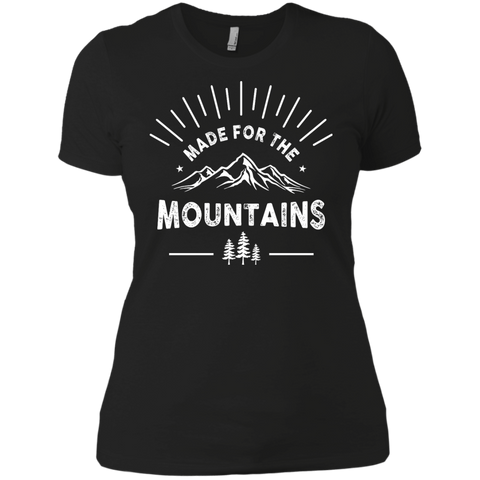Made For The Mountains Ladies Tees