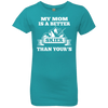 My Mom Is A Better Skier Than Yours White Youth Next Level Girls' Princess T-Shirt - Powderaddicts