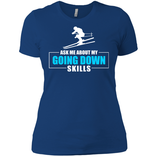 Ask Me About My Going Down Skills - Ski Ladies Tees and V-Neck