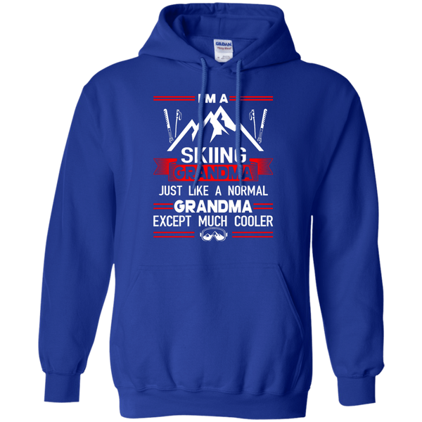 I'm A Skiing Grandma Except Much Cooler Hoodies