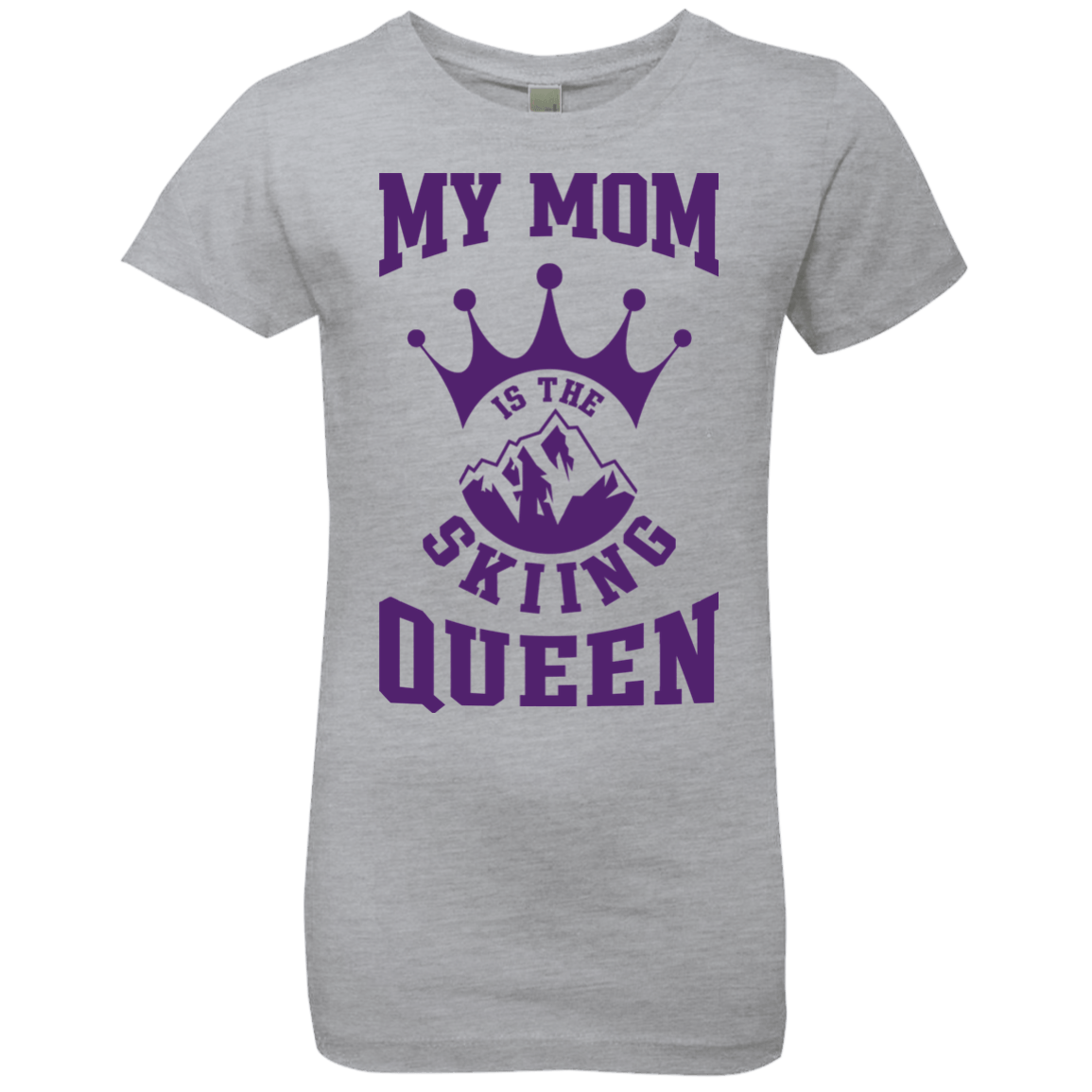 My Mom Is The Skiing Queen Purple Youth Next Level Girls' Princess T-Shirt - Powderaddicts