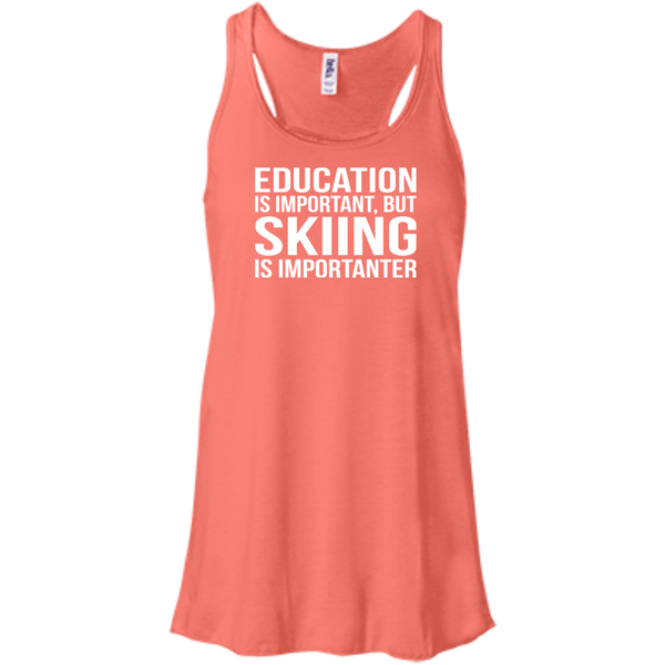 Education Is Important But Skiing Is Importanter Tank Tops