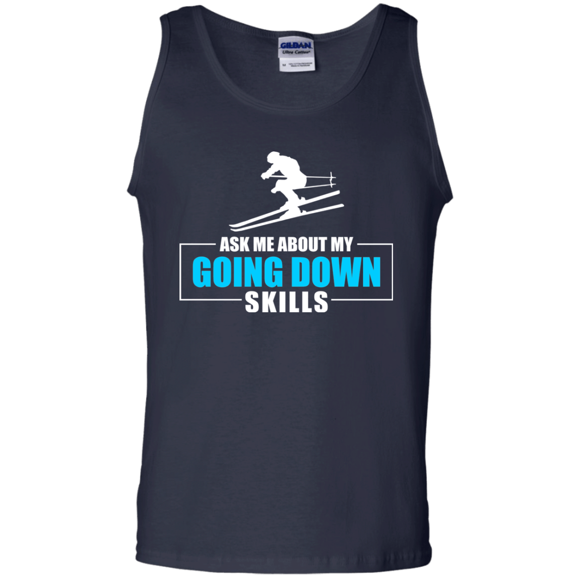 Ask Me About My Going Down Skills - Ski Tank Tops - Powderaddicts