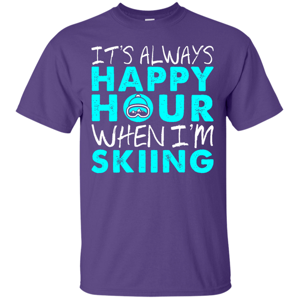 It's Always Happy Hour When I'm Skiing Tees