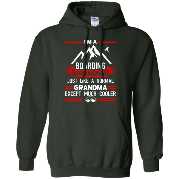 I'm A Boarding Grandma Just Like A Normal Grandma Except Much Cooler - Hoodies