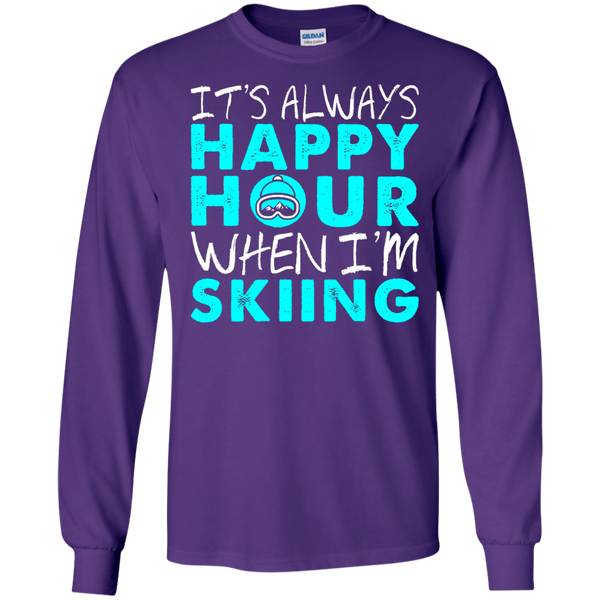 It's Always Happy Hour When I'm Skiing Long Sleeves