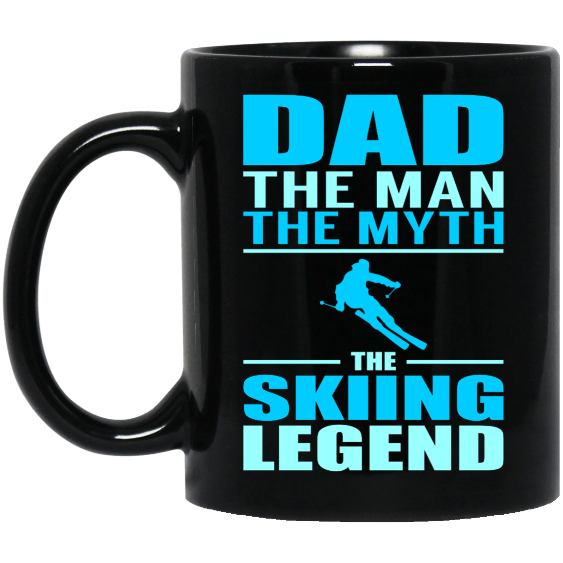 Dad The Man The Myth The Skiing Legend Mug - Powderaddicts