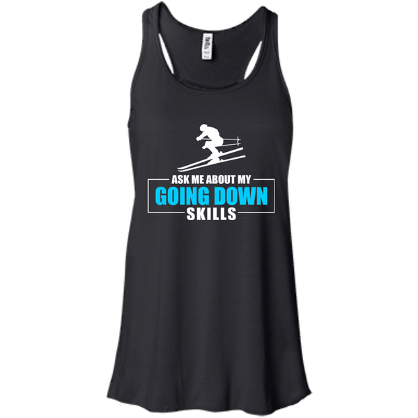 Ask Me About My Going Down Skills - Ski Tank Tops