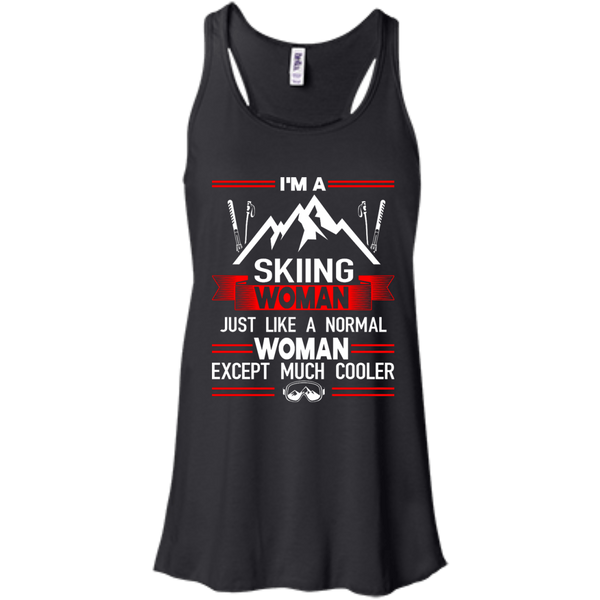 I'm A Skiing Woman Except Much Cooler Tank Tops