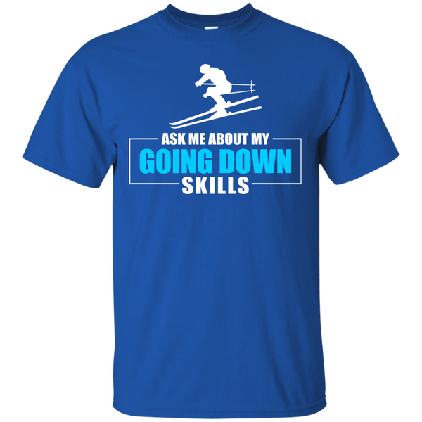 Ask Me About My Going Down Skills - Ski Men's Tees and V-Neck