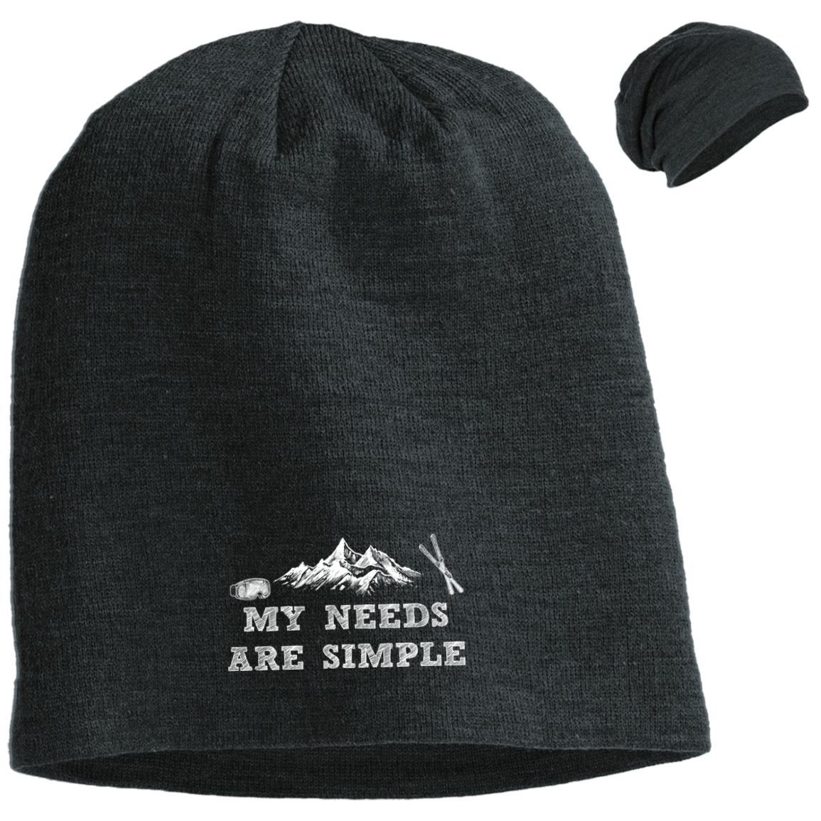 My Needs Are Simple Ski Slouch Beanie - Powderaddicts