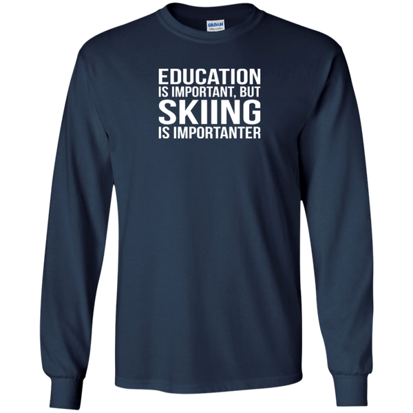 Education Is Important But Skiing Is Importanter Youth Long Sleeves