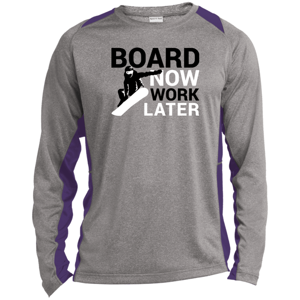 Board Now Work Later Sport-Tek LS Heather Colorblock Poly T-Shirt