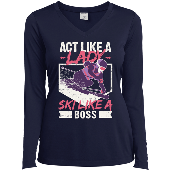 Act Like A Lady Ski Like A Boss Long Sleeves