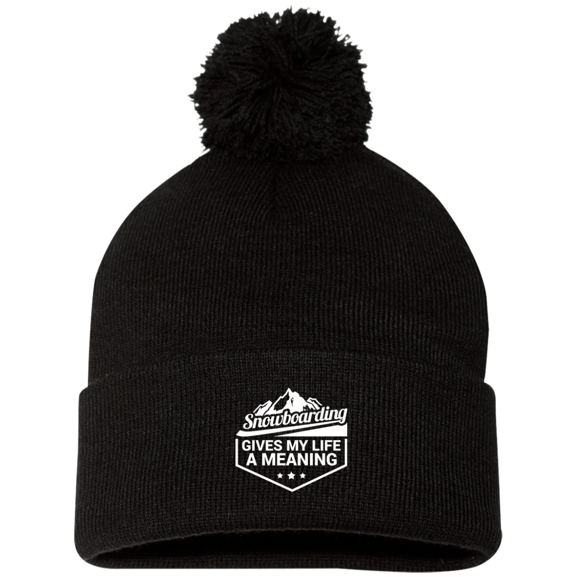 Snowboarding Gives My Life a Meaning Pom Pom Knit Cap - Powderaddicts