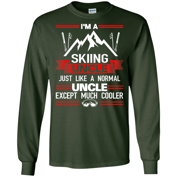 I'm A Skiing Uncle Just Like A Normal Uncle Except Much Cooler Long Sleeves