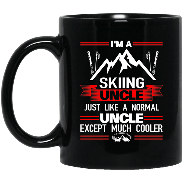 I'm A Skiing Uncle Except Much Cooler Black Mugs