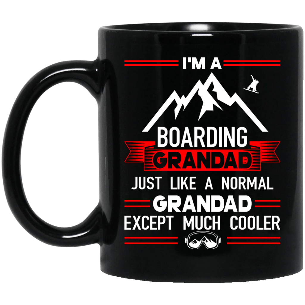 I'm A Boarding Grandad Just Like A Normal Grandad Except Much Cooler Black Mug