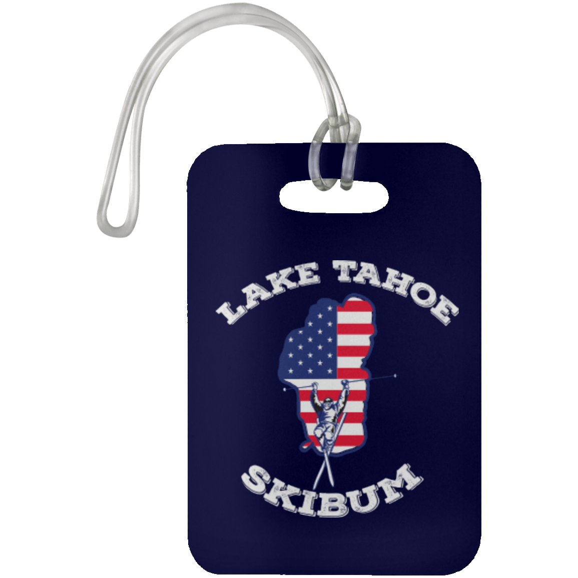 Lake Tahoe Ski Bum Luggage Bag Tag - White Text - Powderaddicts