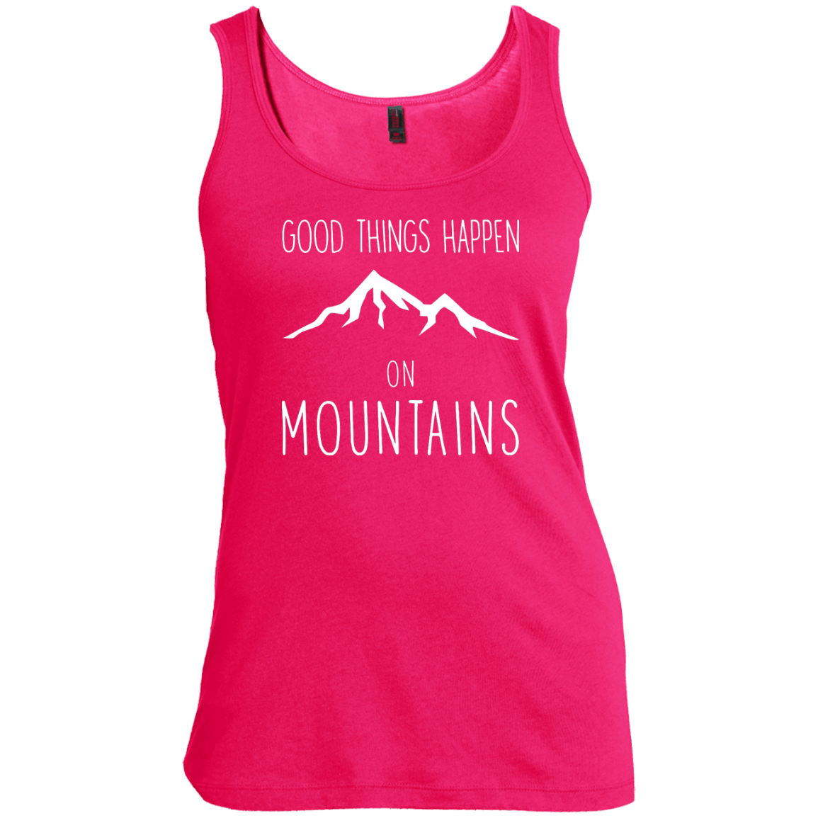 Good Things Happen On The Mountains Tank Tops - Powderaddicts