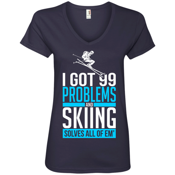 I Got 99 Problems And Skiing Solves Em All Ladies Tees
