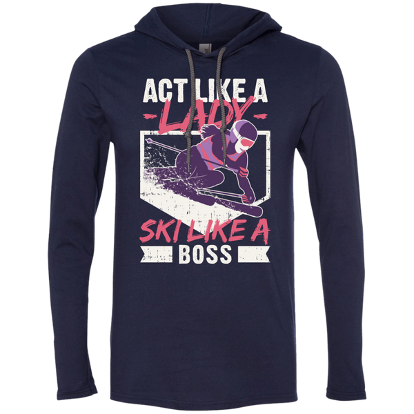Act Like A Lady Ski Like A Boss Hoodies