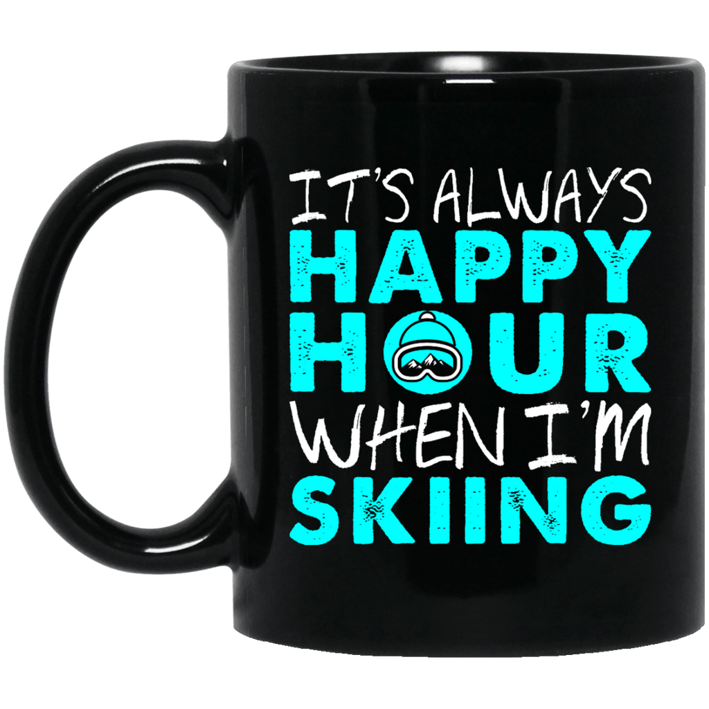It's Always Happy Hour When I'm Skiing Black Mug