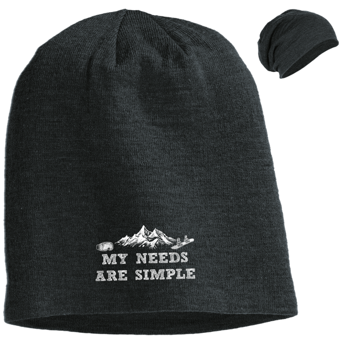 My Needs Are Simple Snowboard Slouch Beanie - Powderaddicts