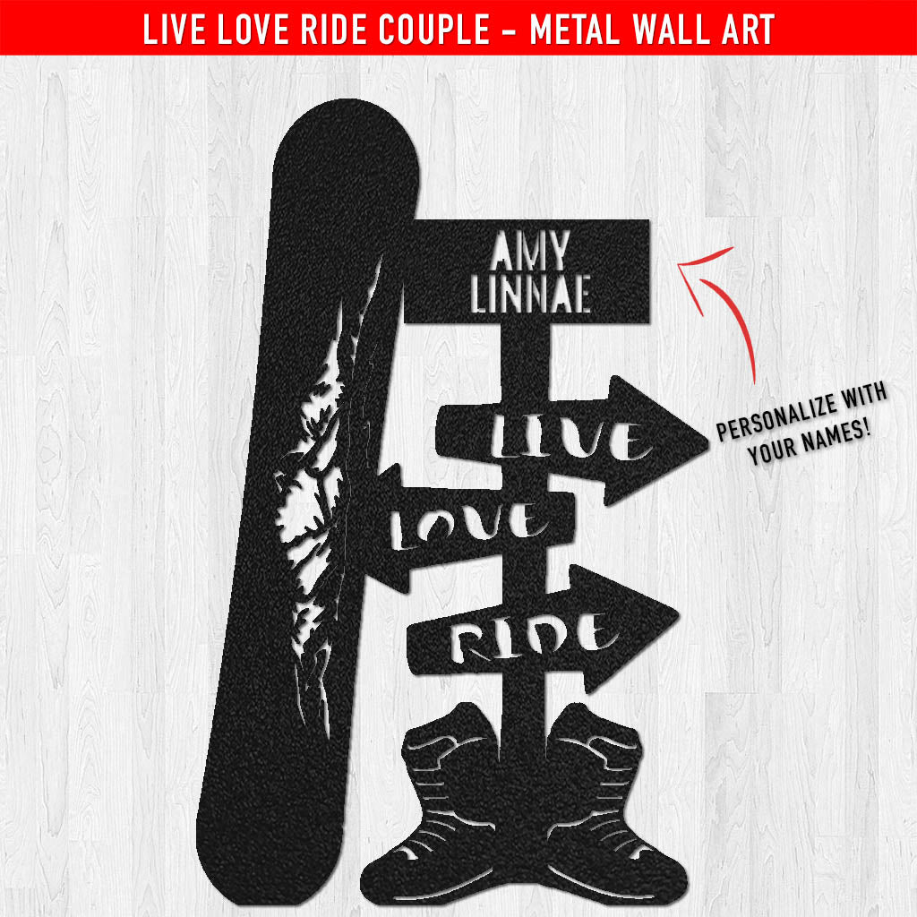 PERSONALIZED Live Love Ride Couple Metal Wall Art (🇺🇸 Made In The USA) - Powderaddicts