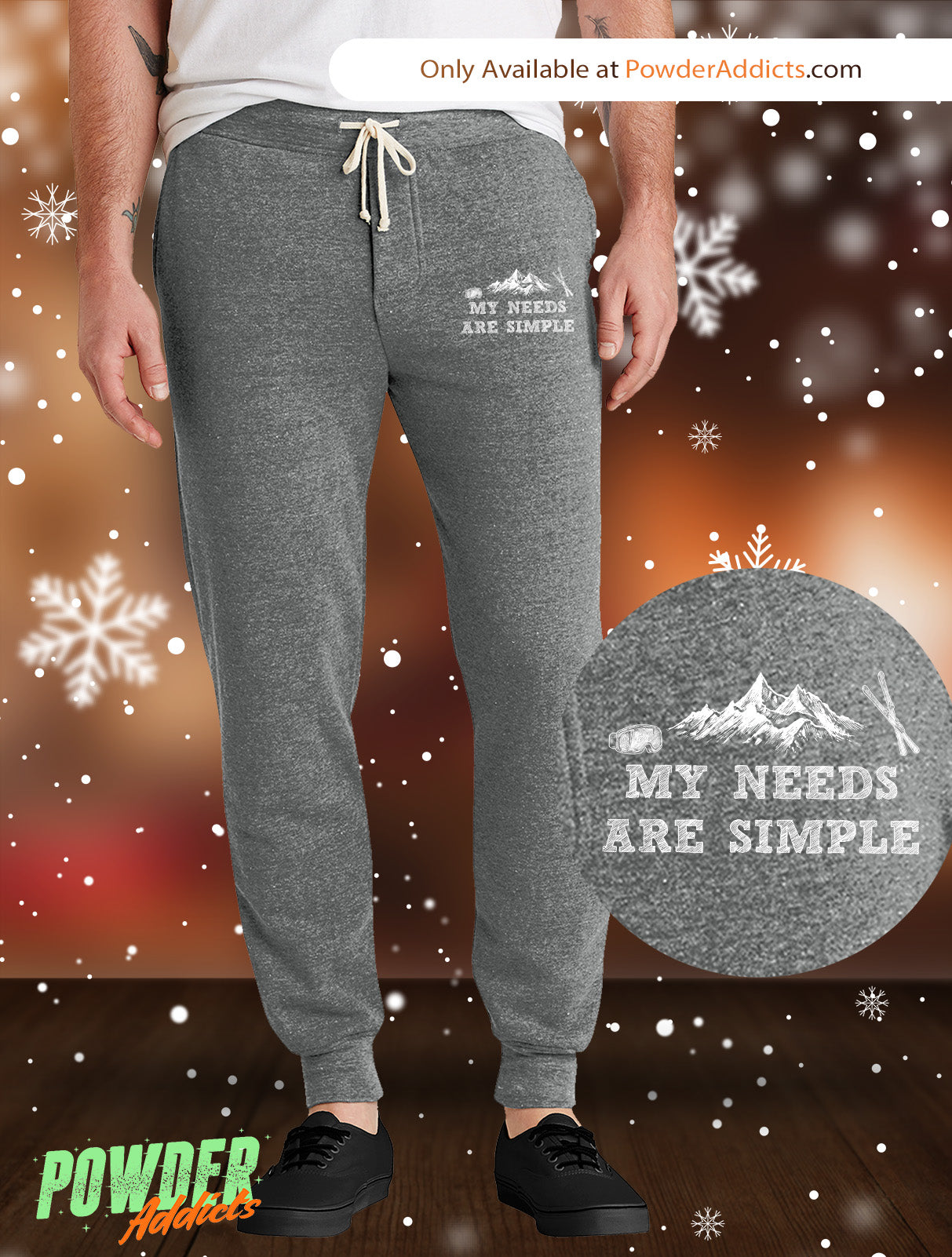 My Needs Are Simple Ski Men's Adult Fleece Joggers - Powderaddicts