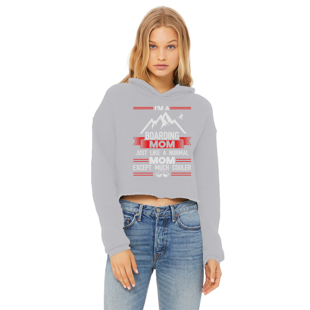 i'm a boarding mom Ladies Cropped Raw Edge Hoodie - Powderaddicts