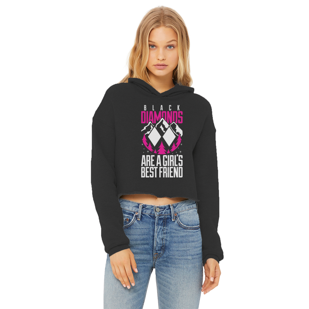 Black Diamonds Are A Girls Best Friens Ladies Cropped Raw Edge Hoodie - Powderaddicts